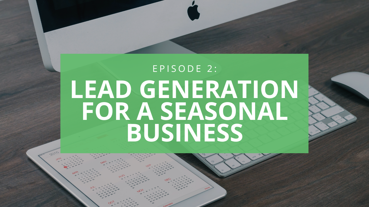 lead generation for seasonal business