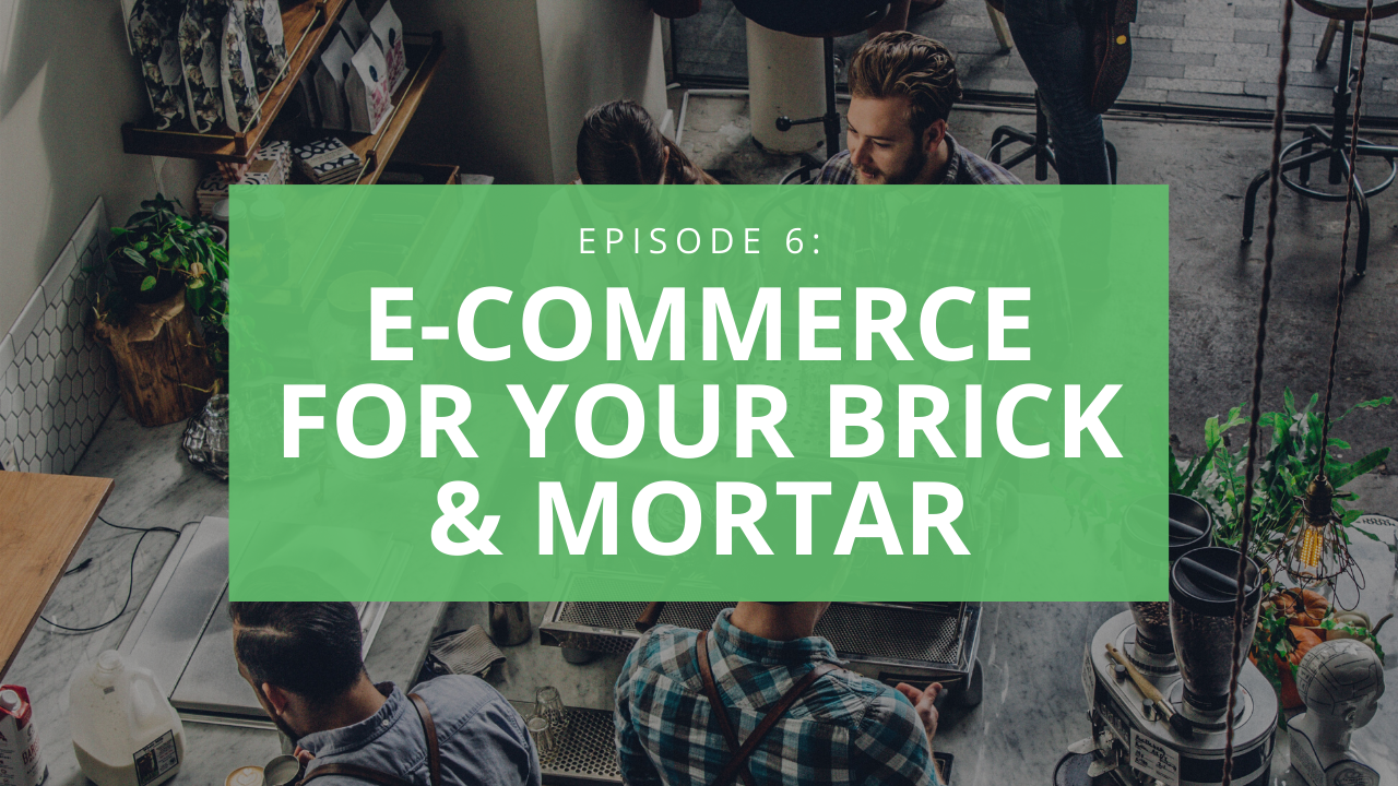 how to set up ecommerce for your brick and mortar locations