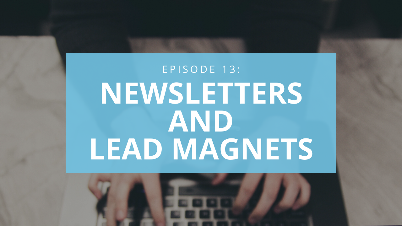 Newsletters and Lead Magneets